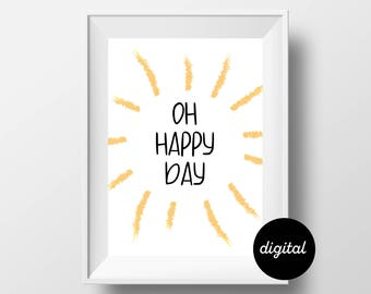 Oh Happy Day, Digital Print, Sunshine Illustration, Typography Print, Children's Decor, Nursery Print, Office Print