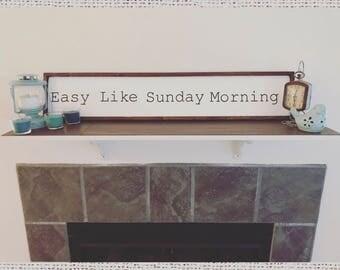 Easy Like Sunday Morning wall decor