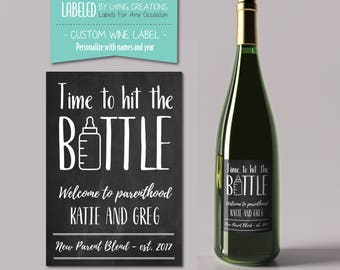 new parent gift - new mommy - new daddy - new parent wine - baby shower gift - custom label - welcome to parenthood - time to hit the bottle