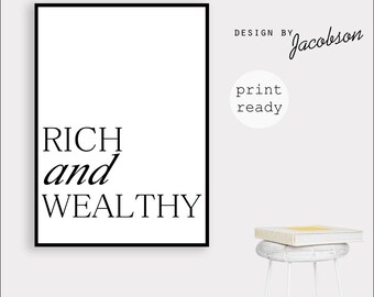 Rich and wealthy print, Rich quote print, Wealthy quote print, Typography art, Motivational art print