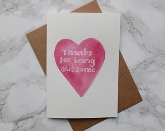 thanks for being awesome hand painted watercolour Valentine's Day card