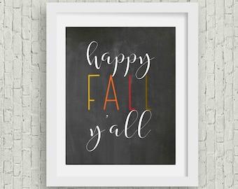 Happy Fall Y'All Print | Fall Printable | Fall Print | Fall Wall Art | Wall Art | Digital Download | Chalkboard Art | Farmhouse Art