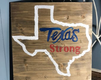 TEXAS STRONG, Harvey Donations, Home Decor Sign, Donating to Charity, Rustic Decor, Farmhouse Decor, Texas Sign