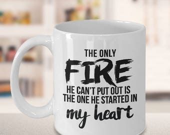 firefighter gift, firefighter quote, firefighter birthday, firefighter, fireman gift, quote mug, funny quotes, Christmas gift, fire heart