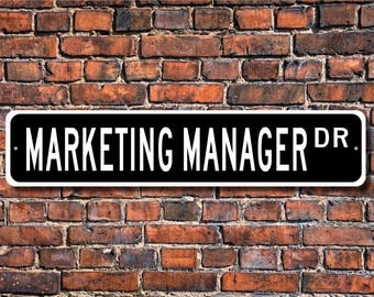 Marketing Manager, Marketing Manager Gift, Marketing Manager sign, business office, Manager, Custom Street Sign, Quality  Metal Sign