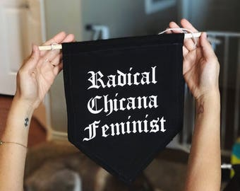 "Large ""Radical Chicana Feminist"" Banner Flag Wall Hanging"