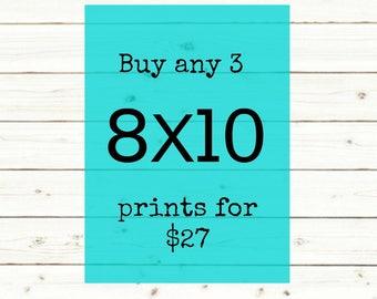 ANY three 8X10 prints bundle