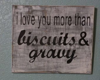 Biscuits and Gravy Sign