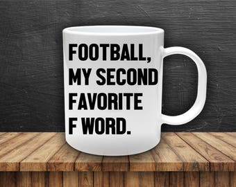 Football  Coffee Mug ~~F Word~~