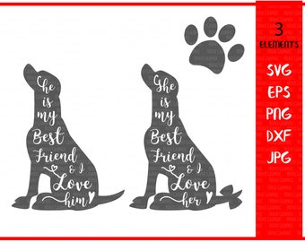 Dog svg, Pet Svg, Pet Quote svg Dog Quote svg,  best friend Svg, Paw Svg, Jpg, SVG Files for Cricut or Silhouette, dxf Files, PNG, dog love