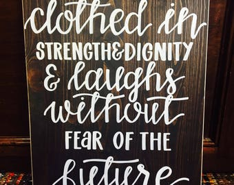 Strength & Dignity Sign
