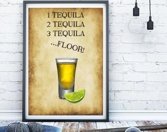 Tequila print, alcohol print, Kitchen print, Kitchen sign, bar art, bar print, funny alcohol print, tequila wall art, funny alcohol sign