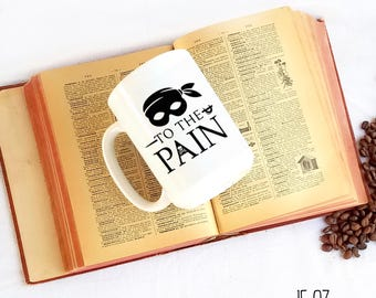 To the Pain Mug, Princess Bride Mug, Princess Bride Gift, Funny Coffee Cup, Funny Mug, Geeky Gift, Geeky Coffee Mug, Princess Bride Cup