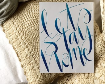 Hand lettering, color, homemade print, 8.5x11in, home decor, cardstock