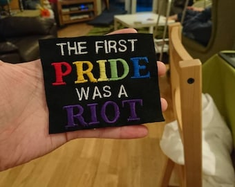 First Pride Was A Riot Sew On Patch