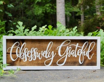 Obsessively Grateful with white frame