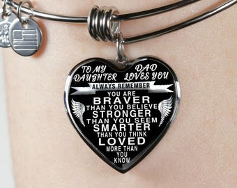 To my daughter from dad - luxury steel bangle bracelet