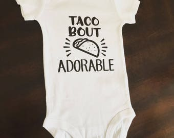 Taco Bout Adorable Onesie
