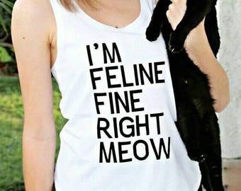 Feline Fine Cat Shirt