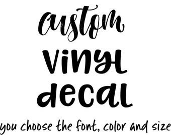 Custom Vinyl Letter Decal