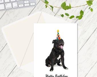 Staffy Birthday Card, Simple Birthday Card, Dog Lovers Card, Staffy Card, Happy Birthday From The Staffy, Everybody Loves A Staff Card
