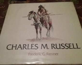 Vintage Charles M. Russell 1974 Book By Frederic G. Renner