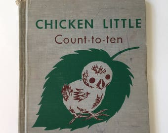 Vintage Collectible Counting Children's Book - Chicken Little Count-to-ten - by Margaret Friskey - illustrated by Katherine Evans - 1946