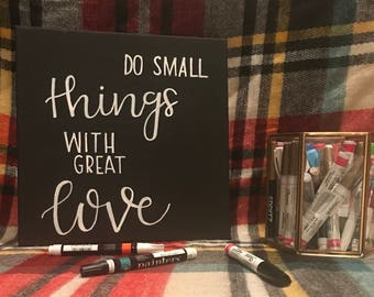Do Small Things With Great Love Black Canvas