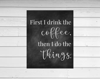 CHALKBOARD COFFEE PRINT | printable wall art | digital file | funny coffee quote
