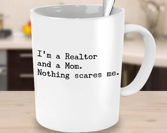 Funny Realtor Mom Coffee Mug – Perfect Real Estate Agent Saleswoman Mom Gift – Best Mothers Day Gift Idea  Investor Entrepreneur Realtor Mom
