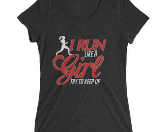 I Run Like a Girl, Try To Keep Up Runner Women's Premium Short Sleeve T-Shirt