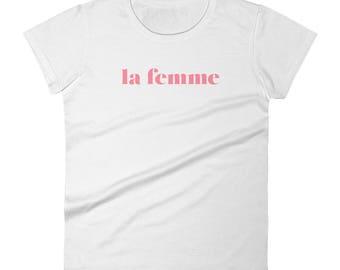 La Femme Original Women's short sleeve t-shirt- Paris t-shirt-Girl Power t-shirt