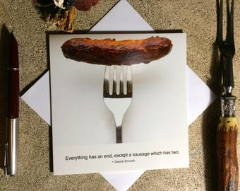 Sausage funny card - Food photography card - Danish proverb card - Birthday card for food lover - Philosophy card