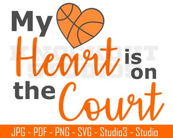 Basketball Mom SVG, My Heart is on the court SVG, Basketball SVG, Basketball Cut File,  Silhouette, Cricut and More - BS002