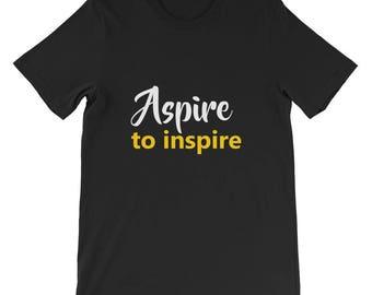 Aspire to inspire Short-Sleeve Unisex T-Shirt