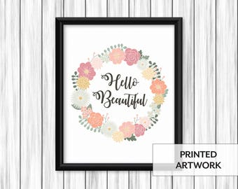 Flower Wreath Print   Hello Beautiful Script