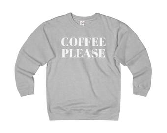 Coffee Please Crewneck