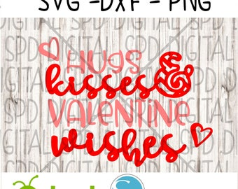 Hugs and Kisses Svg, Valentine's Day Svg, DXF, PNG, SVG files for Silhouette and Cricut