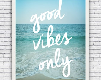 Good Vibes Only - beach wall art print (w/ optional frame) - FREE shipping!