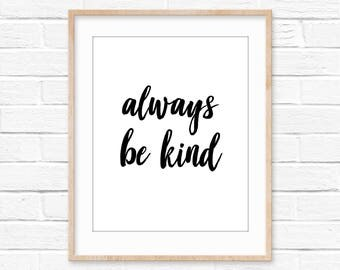 Always Be Kind wall art motivational