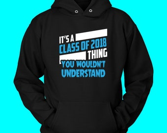 It's A Class Of 2018 Thing - Class Of 2018 Slogans
