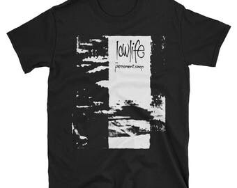 Lowlife T-Shirt, Cocteau Twins,For Against,Asylum Party,Sisters of Mercy, Joy Division, The Mission, Post Punk