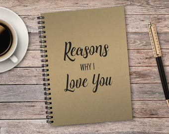 Reasons Why I Love You, Love Notes, Bullet Journal, Notebook, Personalized, Couple Gift, Boyfriend, Girlfriend, Laminated Cover, 50 sheets