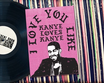 """Kanye Loves Kanye Valentine Printable 5x7"""" Card. INSTANT DOWNLOAD."""