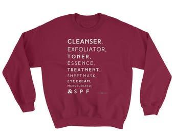 Skin Care White Text Sweatshirt