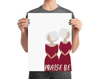 Praise Be HandMaid's Tale Poster