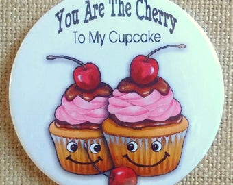 Cupcakes, Smiling Cupcakes, You Are The Cherry To My Cupcake, Love, Romance, Three Inch Magnet, Original Whimsical Realism Art, I Love You
