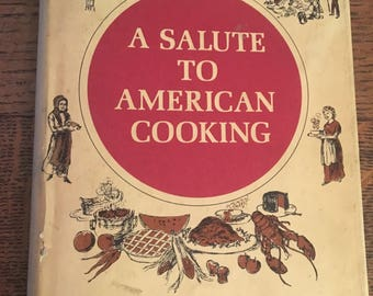 A Salute to American Cooking 1968 Deep South Mexican American Tideeater Splendors Cookbook epsteam