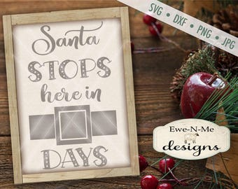 Santa Stops Here SVG - Santa Belt svg - Christmas Countdown svg - Advent SVG - Santa Claus svg - Commercial Use svg, dxf, png and jpg