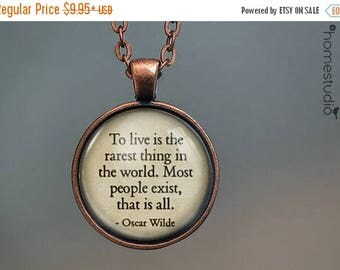 ON SALE - Oscar Wilde (Live) Quote jewelry. Necklace, Pendant or Keychain Key Ring. Perfect Gift Present. Glass dome metal charm by HomeStud